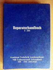 ORIGINAL Reparaturhandbuch DDR Feldhäcksler E 286 Fortschritt Traktoren Werk