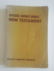 Good News Bible New Testament Todays English Version Large Text 4th Edition