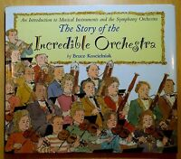 The Story of the Incredible Orchestra by Bruce Koscielniak 2000 First Printing