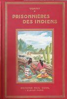 Prisonnière des Indiens - Illustrations de Calvet-Rogniat