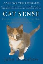 Cat Sense : How the New Feline Science Can Make You a Better Friend to Your...