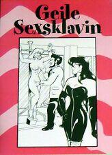 GEILE SEXSKLAVIN <> Bizarr & SM - Top Erziehung - RAR