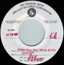 SNUFF Heaven In Your Eyes ((**NM 45 TEST PRESSING**)) from 1982