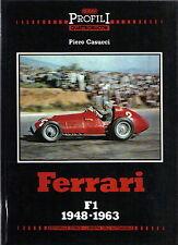 Ferrari F1 1948-63 Profil I by Casucci 125 375 500 625 553 555 D50 246 Dino 156