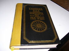 LIBRO L'AMERICA ALLA CONQUISTA DEL FAR WEST PAUL URLICH VOL 1 FERNI 1973