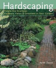 Hardscaping: How to Use Structures, Pathways, Patios & Ornaments in Yo-ExLibrary