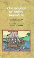 """Voyage of Saint Brendan : """"Journey to the Promised Land"""", Paperback by O'Mear..."""