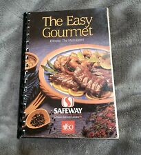Safeway Grocery Cookbook The Easy Gourmet Entrees 60th Anniversary 1989 Canada