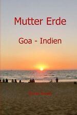 Mutter Erde Goa - Indien