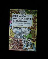 MECHANICAL TO DIGITAL PRINTING IN SCOTLAND - JOHN GENNARD