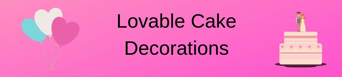 Lovable Cake Decorations