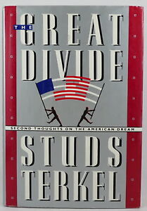 The Great Divide by Studs Terkel, Signed Bookplate 1st/1st (1988, HC)