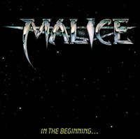 Malice – In The Beginning CD 1996 Stellar Masterpieces, Ltd. – New Zealand