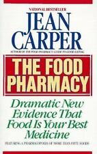 The Food Pharmacy: Dramatic New Evidence That Food Is Your Best Medicine, Jean C