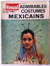 SCIENCES ET VOYAGES du 10/1963; Costumes Méxicains/ Venues du Cosmos/ Far-West