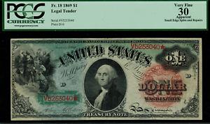 1869 $1 Legal Tender FR 18 - RAINBOW - Graded PCGS 30 Apparent - Very Fine