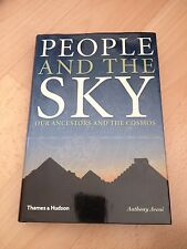 ANTHONY AVENI, PEOPLE AND THE SKY, OUR ANCESTORS AND THE COSMOS