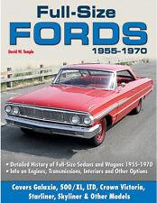 Full-Size Fords 1955-1970 Book~Galaxie, 500/XL, LTD, Starliner, Skyliner ...~NEW