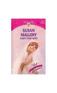 Part-Time Wife (Special Edition) by Mallery, Susan Paperback Book The Cheap Fast