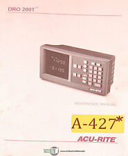 ACU Rite DRO 200T, Control Operations Setup and Troubleshoot Manual