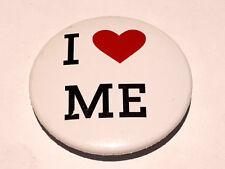 I Love Me -  Button Badge