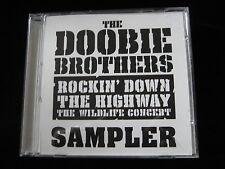 Doobie Brothers: Rockin' Down The Highway The Wildlife Concert Sampler-8 Trk-CD