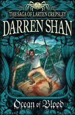 Ocean of Blood (The Saga of Larten Crepsley, Book 2),Darren Sh ,.9780007315901