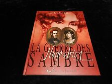 Yslaire : La guerre des Sambre : Hugo & Iris 1 Printemps 1830 Glénat DL 05/2007