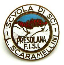 Spilla Scuola Di Sci L. Scaramellini F.I.S.I. Presolana Diametro cm 2,7