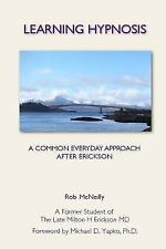 Learning Hypnosis: A Common Everyday Approach After Ericsson (Paperback or Softb