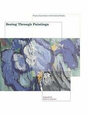 Seeing Through Paintings: Physical Examination in Art Historical-ExLibrary