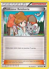 Professeur Keteleeria-N&B:Explorateurs Obscurs-98/108-Carte Pokemon Neuve France