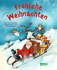 Fröhliche Weihnachten 40 Geschichten Ab 3 Jahren Vorlesen Carlsen + BONUS