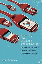 Winning the Silicon Sweepstakes: Can the United States Compete in Global Telecom