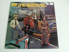 The Ian Campbell Group something to sing about UK LP