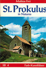 Mathias Frei, St. Prokulus in Naturns Südtirol, Farb-Kunstführer SB 4, Bozen '95