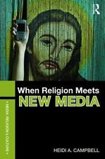 WHEN RELIGION MEETS NEW MEDIA - CAMPBELL, HEIDI A. - NEW PAPERBACK BOOK