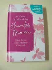 Hallmark Gift Book THANKS MOM Hardcover NEW Letters Poems Short Stories