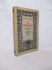 SANT'AGOSTINO - Le confessioni . Trad. Onorato Tescari - SEI 1952 Religione