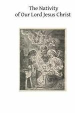 The Nativity of Our Lord Jesus Christ : From the Meditations of Anne...