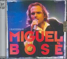 MIGUEL BOSE' - I SUCCESSI DI MIGUEL BOSE' - 2 CD (NUOVO SIGILLATO)