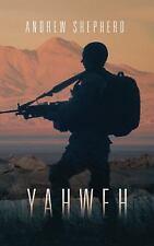 Yahweh by Andrew Shepherd (2015, Paperback)