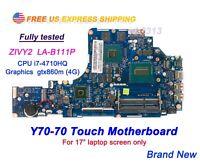 Lenovo Y70-70 Y70-70T 80DU ZIVY2 LA-B111P i7-4710HQ CPU GTX860m 4G Motherboard