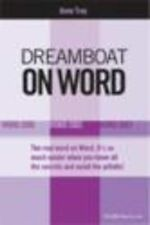 NEW Dreamboat on Word: Word 2000, Word 2002, Word 2003 (On Office series)