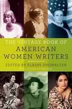 The Vintage Book of American Women Writers by Elaine Showalter (2011, Paperback)