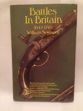 """ Battles in Britain 1642-1746 "" by William Seymour. Sidgwick & Jackson, 1975"