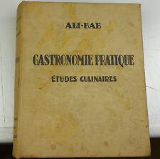 Ali-Bab Gastronomie Pratique études culinaires 1950 8° édition