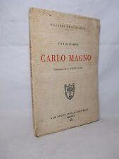 Hampe - Carlo Magno - La Nuova Italia 1928 Storia Medioevo Sacro Romano Impero