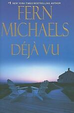 Deja Vu  (ExLib) by Fern Michaels