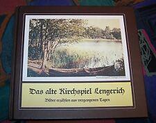 Das alte Kirchspiel LENGERICH (Emsland) - Bilder erzählen Geschichte # Geiger